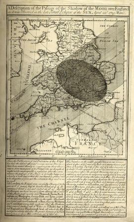 A description of the passage of the shadow of the moon, over England, in the total eclipse of the...